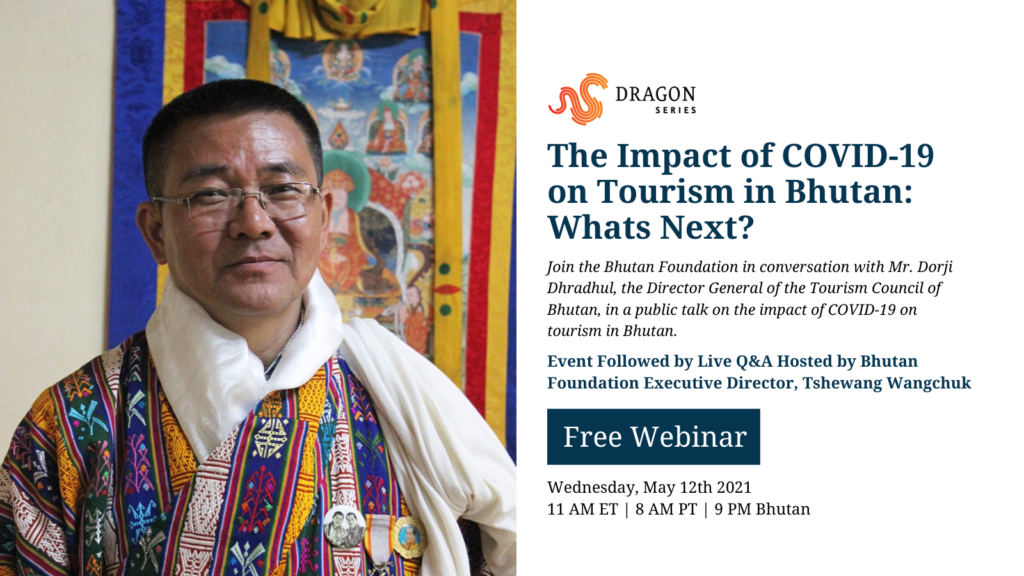 Director General, Tourism Council of Bhutan